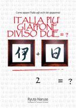 Italia più Giappone diviso due = ?