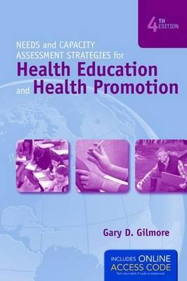 Needs and Capacity Assessment Strategies Health Education and Health Promotion