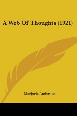 A Web Of Thoughts 1921