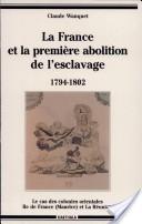 La France et la première abolition de l'esclavage