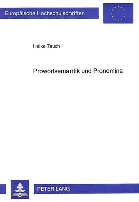 Prowortsemantik und Pronomina