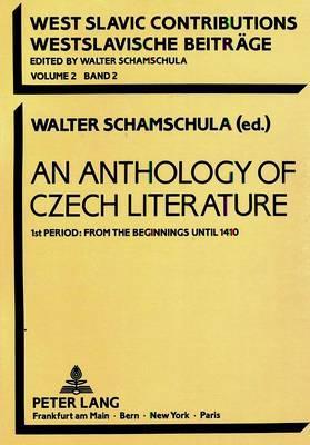 An Anthology of Czech Literature