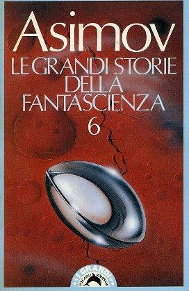 Le grandi storie della fantascienza - Vol. 06 (1944)