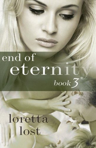 End of Eternity, Book 3