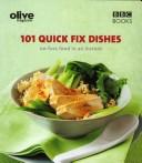101 Quick Fix Dishes