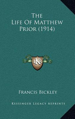 The Life of Matthew Prior (1914)