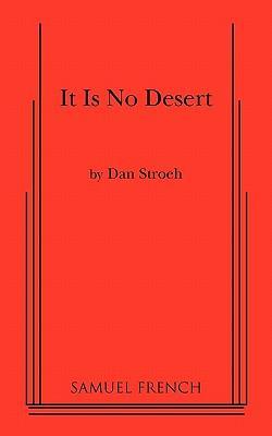 It Is No Desert