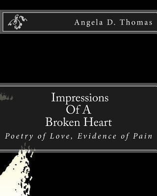 Impressions of a Broken Heart