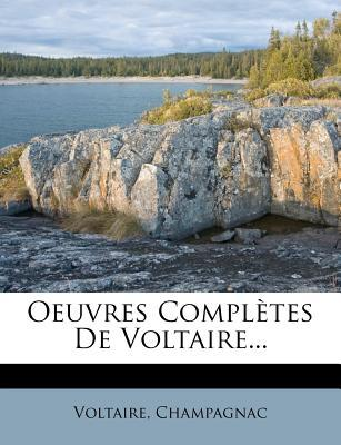 Oeuvres Completes de Voltaire