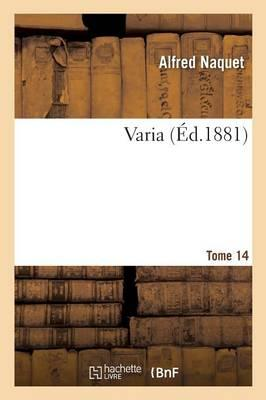 Varia Tome 14