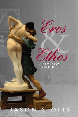 Eros and Ethos