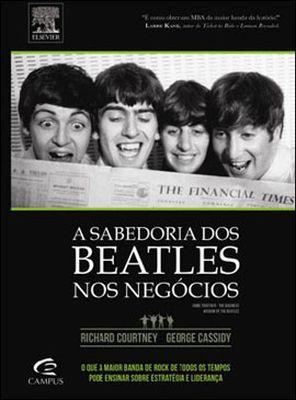 A sabedoria dos Beatles nos negócios