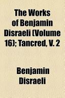 The Works of Benjamin Disraeli; Tancred, V