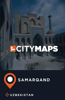 City Maps Samarqand Uzbekistan