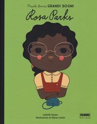 Rosa Parks. Piccole donne, grandi sogni