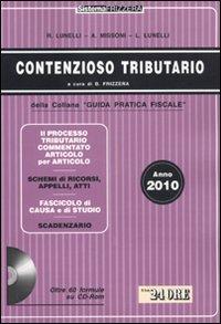 Contenzioso tributario 2010. Con CD-ROM