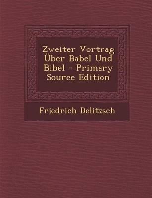 Zweiter Vortrag Uber Babel Und Bibel