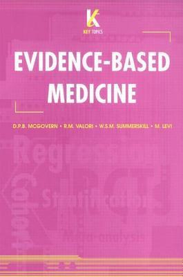 Key Topics in Evidence-Based Medicine