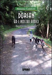 Dorian ed i nostri amici