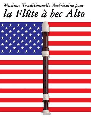 Musique Traditionnelle Americaine Pour La Flûte À Bec Alto