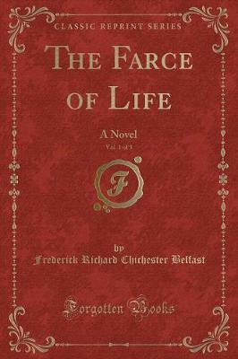 The Farce of Life, Vol. 1 of 3