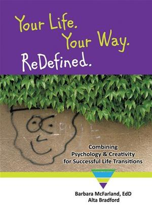 Your Life. Your Way. Redefined.
