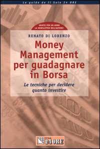 Money Management per guadagnare in Borsa