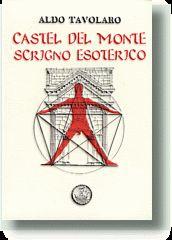 CASTEL DEL MONTE SCRIGNO ESOTERICO