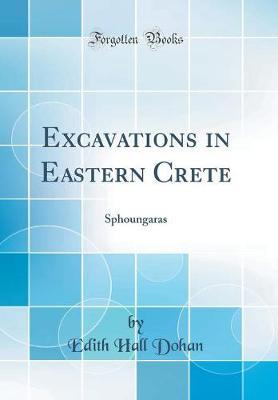 Excavations in Eastern Crete