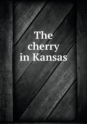 The Cherry in Kansas