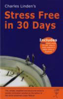 Charles Linden's - Stress Free in 30 Days