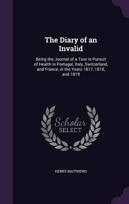 The Diary of an Invalid
