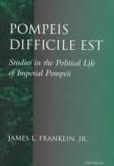 Pompeis Difficile Est