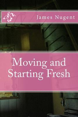 Moving and Starting Fresh