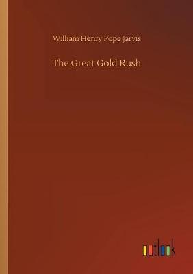 The Great Gold Rush