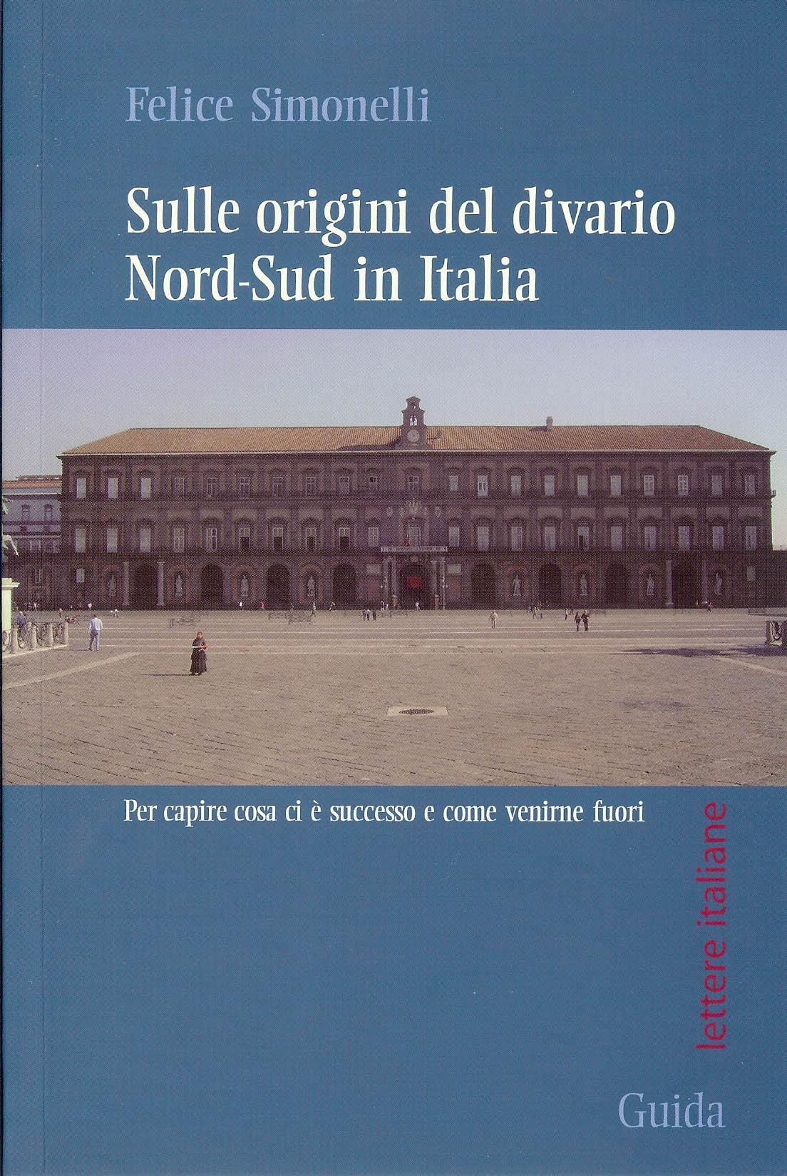 Sulle origini del divario Nord-Sud in Italia
