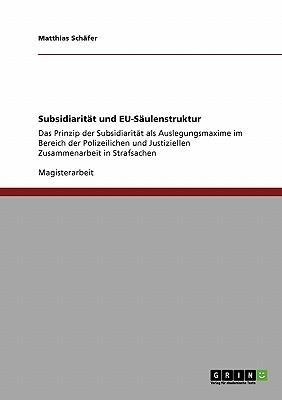 Subsidiarität und EU-Säulenstruktur