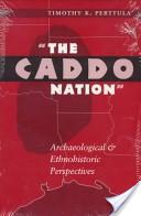 The Caddo Nation