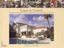 Casas to Castles