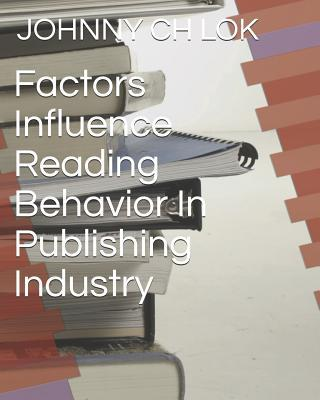 Factors Influence Reading Behavior In Publishing Industry