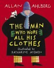 The Man Who Wore All...