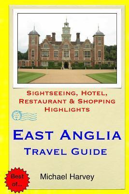 East Anglia Travel Guide