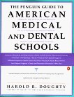 Guide To American Medical Schools, The Penguin