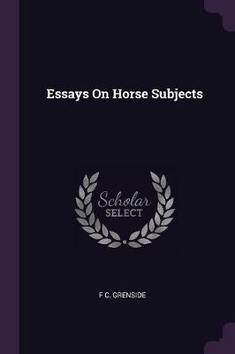 Essays on Horse Subjects