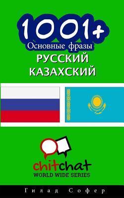 1001+ Basic Phrases Russian - Kazakh