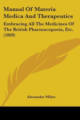 Manual of Materia Medica and Therapeutics