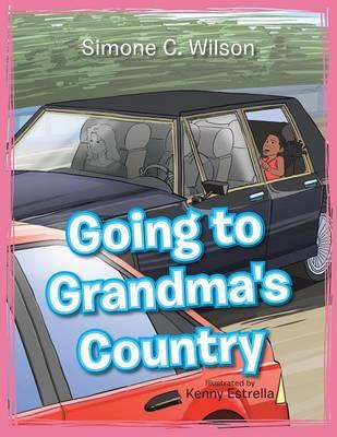 Going to Grandma's Country