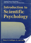 e-Study Guide for: Introduction To Scientific Psychology by Henry D. Schlinger, ISBN 9780306457289