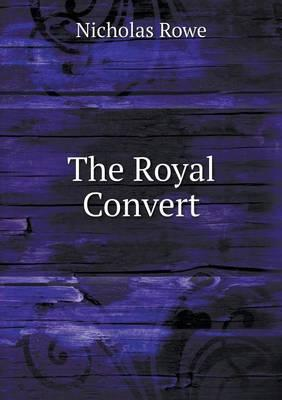 The Royal Convert