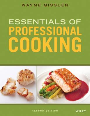 Essentials of Professional Cooking, 2nd Edition + Baking for Special Diets 1st Edition + Wileyplus Learning Space Registration Card
